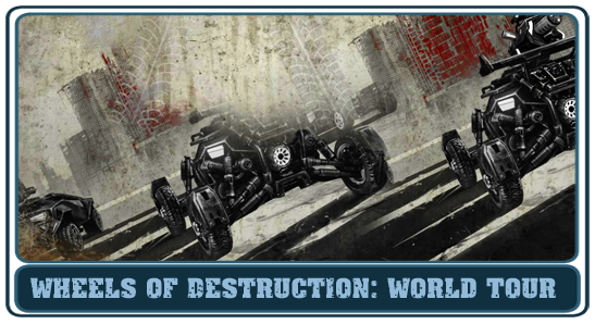 Wheels of Destruction: World Tour
