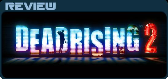 Обзор Dead Rising 2