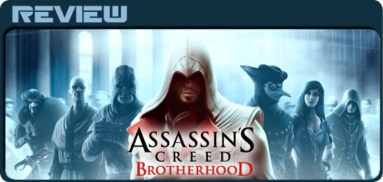 Assassin's Creed: Brotherhood Обзор