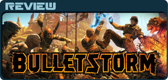 Рецензия Bulletstorm - Kill with skill