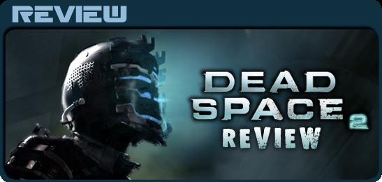 Dead Space 2 - Обзор