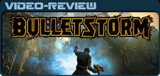 Bulletstorm Видео-Обзор