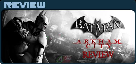 Batman: Arkham City Ревью
