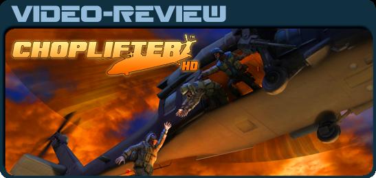 Choplifter HD видео рецензия