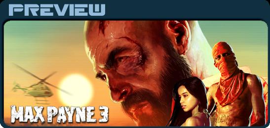 Первый взгляд на Max Payne 3