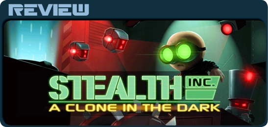 Ревью Stealth Inc. - A Clone in the Dark