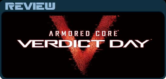 Ревью Armored Core: Verdict Day